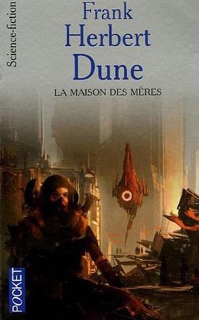 [Littérature] Dune La-maison-des-m-res-a113bb