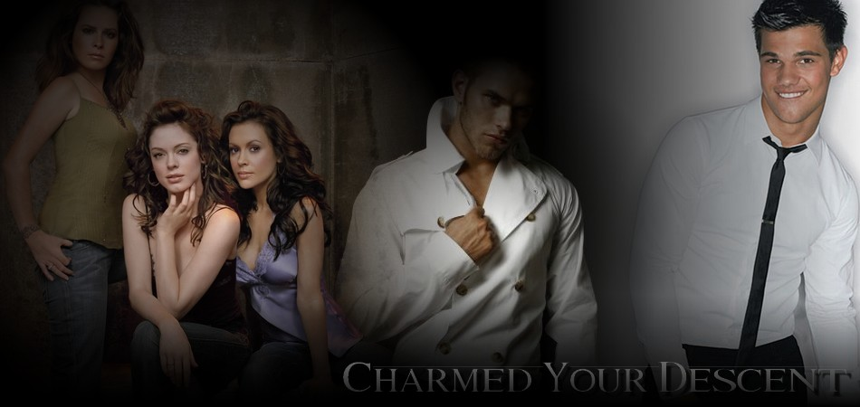 Charmed, your descent